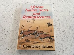 African-Nature-Notes-And-Reminiscences-by-F-Courtney-Selous