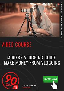 Modern Vlogging Guide Make Money From Vlogging 2020 Video Training Course Ebay