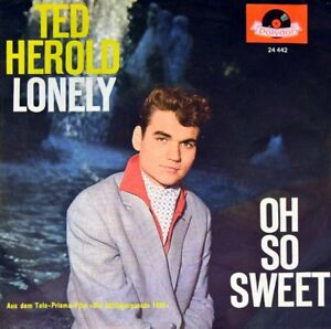 7-034-TED-HEROLD-Lonely-Oh-So-Sweet-OST-Schlagerparade-1961-RENATE-EWERT-POLYDOR