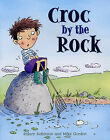 Croc by the Rock by Hilary Robinson (Paperback, 2006)