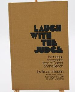 Laugh-with-the-Judge-by-Bruce-Littlejohn-South-Carolina-Supreme-Court-1949-1967