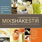 Mix Shake Stir Cocktails for The Home Bar Recipes From Danny Meyer's Acclaimed