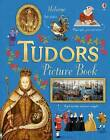 Tudors Picture Book by Emily Bone (Hardback, 2016)