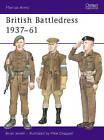 British Battledress, 1937-61 by Mike Chappell, Brian Jewell (Paperback, 1981)