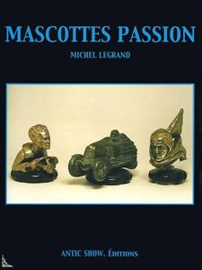French book by M Legrand Radiator caps Mascots passion