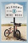 Alchemy by Mike Wood (Paperback / softback, 2010)
