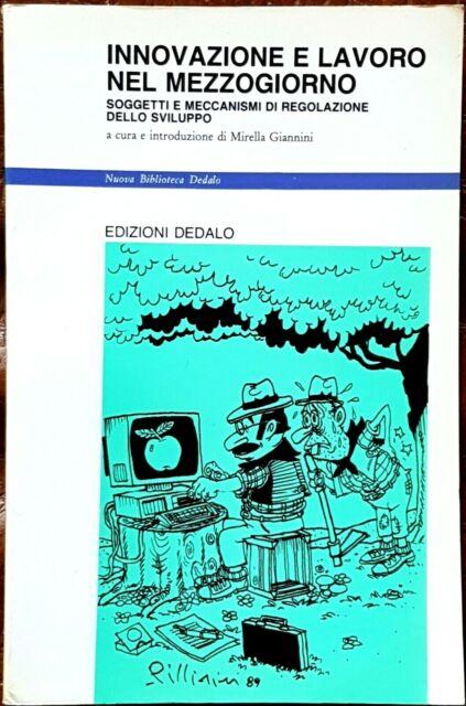 Mirella Giannini, Innovazione e lavoro nel Mezzogiorno, Ed. Dedalo, 1989