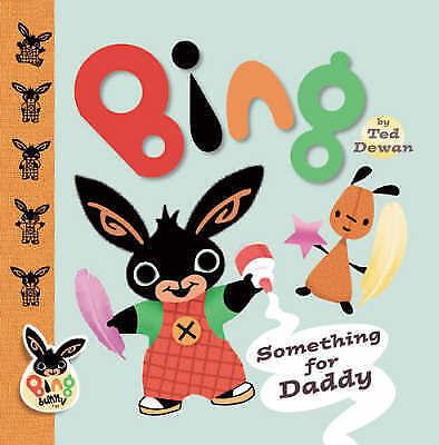 """VERY GOOD"" Bing: Something For Daddy, Dewan, Ted, Book"
