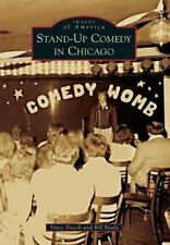 Images of America: Stand-Up Comedy in Chicago by Bill Brady and Vince Vieceli...
