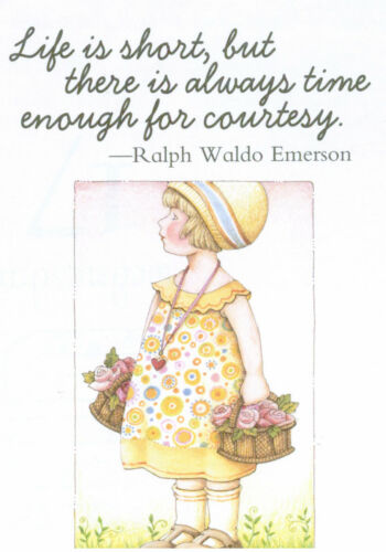 Ralph Waldo Emerson-TIME FOR COURTESY-Handcrafted Magnet-W//Mary Engelbreit art