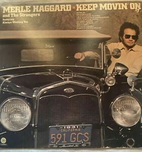 """MERLE HAGGARD AND THE STRANGERS - Keep Movin' On - 12"""" Vinyl Record LP - EX"""
