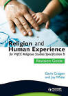 Religion and Human Experience Revision Guide for WJEC GCSE Religious Studies Specification B, Unit 2 by Joy White, Gavin Craigen (Paperback, 2010)