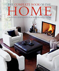The Complete Book of the Home: Creative Inspiration and Design Solutions by Murdoch Books (Paperback, 2008)