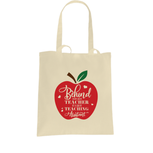 Behind-Every-Teacher-is-a-Great-Teaching-Assistant-Tote-Bags-Leaving-Gift