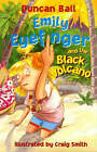Emily Eyefinger and the Black Volcano by Duncan Ball (Paperback, 2000)