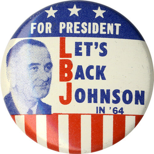 5202 Classic 1964 Campaign LET/'S BACK Lyndon JOHNSON Campaign Button