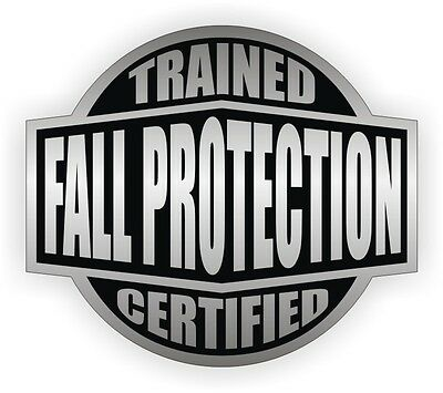 Fall Protection Trained Certified Hard Hat Decal - Helmet Sticker Safety Harness