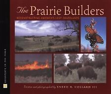 The Prairie Builders: Reconstructing America's Lost Grasslands (Scient-ExLibrary