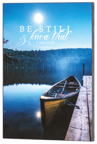 Details about  /Be Still and Know Lakeside Blue 16x11 MDF Wall and Tabletop Sign Plaque