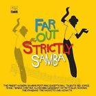 Far Out Strictly Samba (2009)