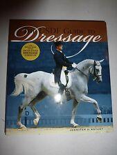The USDF Guide to Dressage by Jennifer O. Bryant, HBDJ, 2006, 1st Edition B187