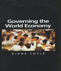 Governing the World Economy by Diane Coyle (Paperback, 2000)