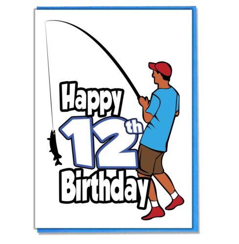 Boys Son Grandson Friend Brother Fishing Fisherman 12th Birthday Card