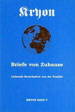 BRIEFE VON ZUHAUSE - Erzengel Kryon Band 5 - Lee Carroll BUCH