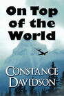 On Top of the World by Constance Davidson (Paperback / softback, 2009)