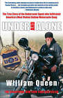 Under and Alone by William Queen (Paperback, 2006)