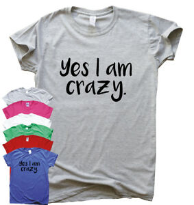 DéVoué Oui Je Suis Fou Funny T Shirt Humour Homme Cadeau Femme Sarcastique Tee Slogan Top-afficher Le Titre D'origine Conduire Un Commerce Rugissant