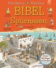BIBELSpürnasen von Peter Martin (2015, Gebundene Ausgabe)