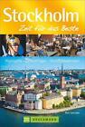 Stockholm - Zeit für das Beste von Ralf Schröder und Max Schröder (2015, Taschenbuch)