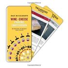 Max McCalman S Wine and Cheese Pairing Swatchbook 50 Matches to Delight You