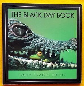 The-Black-Day-Book-Daily-Tragic-Briefs-FREE-AU-POST-colour-photo-funny-paperback