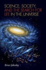 Science, Society, and the Search for Life in the Universe, Jakosky, Bruce M., Go