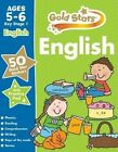 Gold Stars English Ages 5-6 Key Stage 1 by Parragon Book Service Ltd (Mixed media product, 2014)