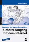 Bergedorfer® Methodentraining. Sicherer Umgang mit dem Internet von Bettina Schütz (2011, Geheftet)