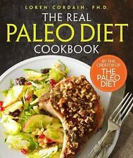Paleo: The Real Paleo Diet Cookbook by Loren Cordain (2015, Hardcover)