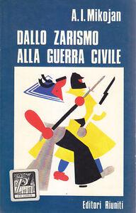 DALLO-ZARISMO-ALLA-GUERRA-CIVILE-di-A-I-Mikojan-Editori-Riuniti-1973