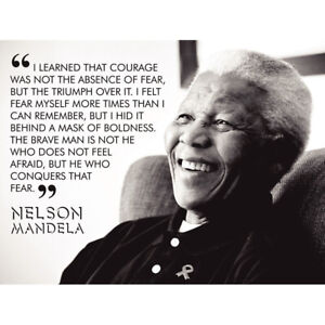I-Learned-That-Courage-Nelson-Mandela-Bw-Quote-Unframed-Wall-Art-Poster