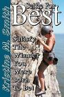Settle for Best: Satisfy the Winner You Were Born to Be by Kristine M Smith (Paperback / softback, 2012)