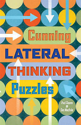 1 of 1 - Cunning Lateral Thinking Puzzles, MacHale, Des, Sloane, Paul, Very Good Book