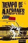 Tiempo de Alacranes by Bernardo Fernandez (Paperback / softback, 2016)
