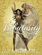 Fabulosity : What It Is and How to Get It by Kimora Lee Simmons (2006,...