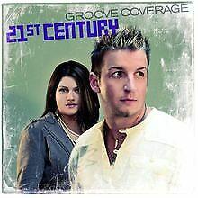 21st-Century-von-Groove-Coverage-CD-Zustand-gut