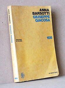 Giuseppe-Giacosa-Barsotti-La-nuova-italia-108-biblioteca-di-cultura
