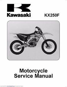 kawasaki service workshop manual 2011 2012 kx250f ebay rh ebay com 2009 kx250f service manual pdf 2008 kx250f manual