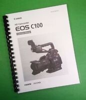 Color Printed Canon Camcorder Eos C100 Manual User Guide 166 Pages.