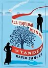 All Their Minds in Tandem by David Sanger (Paperback, 2016)